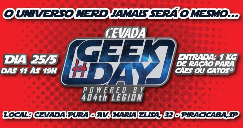Cevada Geek Day – Powered by 404th Legion
