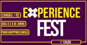 Experience Fest – 1° Edição