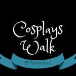 Cosplays Walk