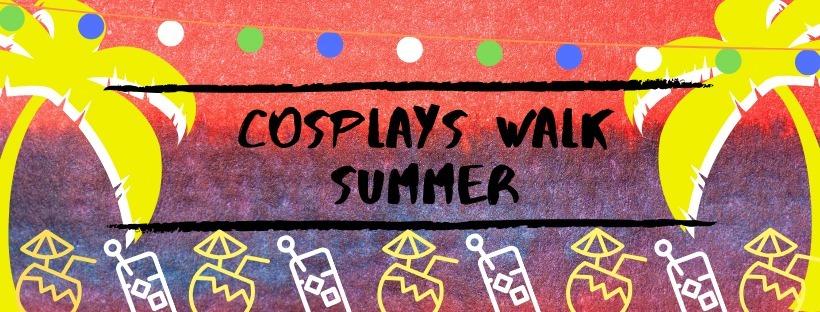 Cosplays Walk Summer