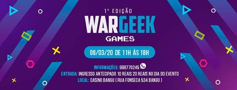 War Geek Games Primeira Edição