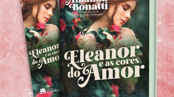 """Eleanor e as cores do amor"" De Amanda Bonatti"