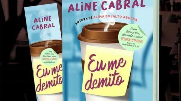 """Eu me demito"" de Aline Cabral"