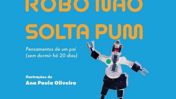 """André Abujamra fala sobre o livro """"Robô não solta pum"""""""