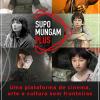 Supo Mungam Films lança plataforma brasileira de streaming focada em cinema independente e autoral